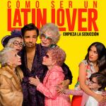 Ya viene: Cómo ser un latin Lover