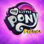 Se acerca My Little Pony: La Película